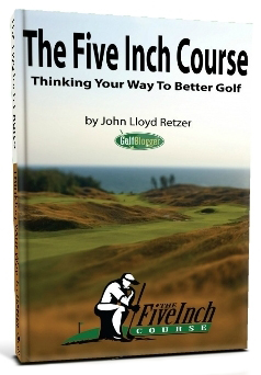 The Five Inch Course by John Lloyd Retzer